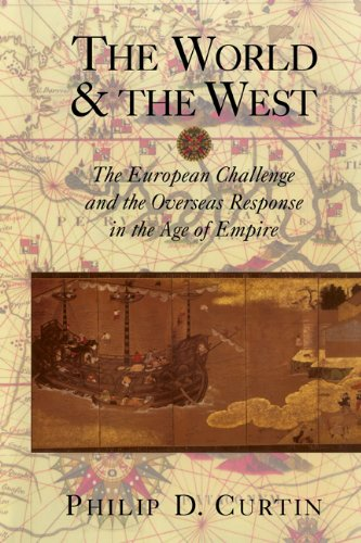 World and the West The European Challenge and the Overseas Response in the Age of Empire  2002 edition cover