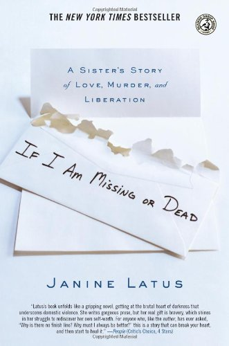 If I Am Missing or Dead A Sister's Story of Love, Murder, and Liberation N/A edition cover