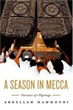 A Season in Mecca: Narrative of a Pilgrimage N/A 9780745601540 Front Cover
