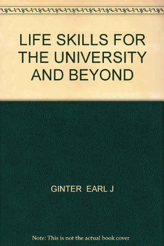 Life Skills for the University and Beyond  2nd 2000 (Revised) 9780757510540 Front Cover
