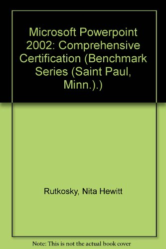 Microsoft PowerPoint 2002 : Comprehensive Certification  2002 9780763814540 Front Cover