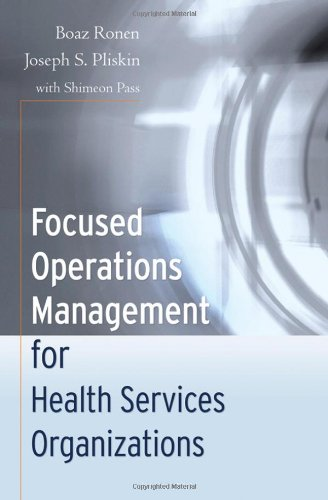 Focused Operations Management for Health Services Organizations   2006 edition cover