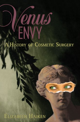 Venus Envy A History of Cosmetic Surgery  1999 edition cover