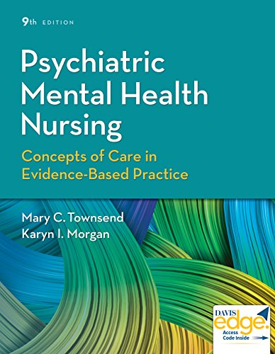 Psychiatric Mental Health Nursing Concepts of Care in Evidence-Based Practice 9th 2018 (Revised) 9780803660540 Front Cover
