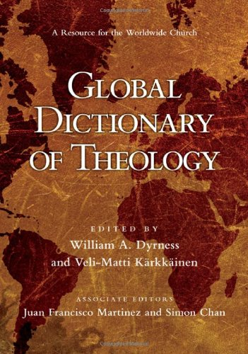 Global Dictionary of Theology A Resource for the Worldwide Church  2008 edition cover