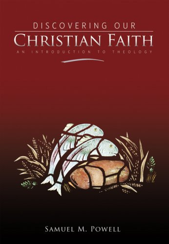 Discovering Our Christian Faith An Introduction to Theology  2008 edition cover