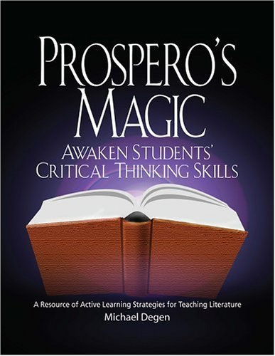 Prospero's Magic : Active Learning Strategies for the Teaching of Literature 2nd 2000 (Revised) 9780966512540 Front Cover
