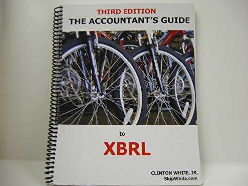 Accountant's Guide to XBRL 3rd 9780977952540 Front Cover