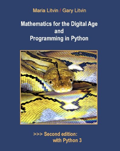 Mathematics for the Digital Age and Programming in Python  N/A 9780982477540 Front Cover