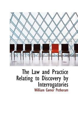 Law and Practice Relating to Discovery by Interrogatories  N/A edition cover