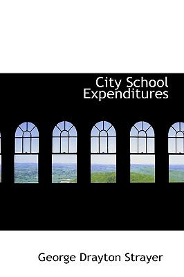 City School Expenditures N/A 9781113977540 Front Cover