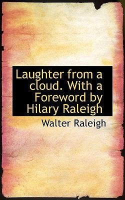 Laughter from a Cloud with a Foreword by Hilary Raleigh  N/A 9781115858540 Front Cover