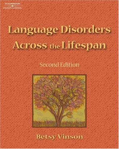 Language Disorders Across the Lifespan  2nd 2007 (Revised) edition cover