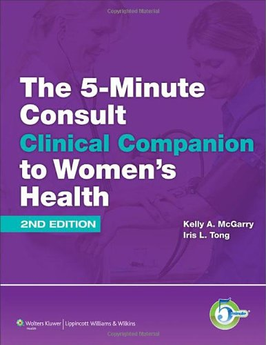 5-Minute Consult Clinical Companion to Women's Health  2nd 2013 (Revised) edition cover