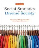 Social Statistics for a Diverse Society  7th 2015 9781483333540 Front Cover