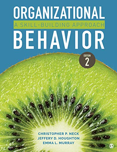 Organizational Behavior A Skill-Building Approach 2nd 2020 9781544317540 Front Cover