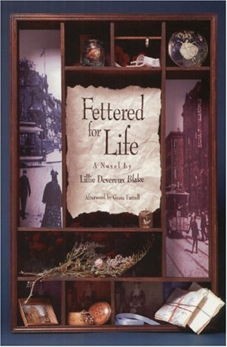 Fettered for Life   2000 9781558615540 Front Cover