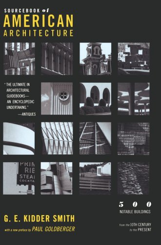 Source Book of American Architecture 500 Notable Buildings from the 10th Century to the Present  1996 edition cover