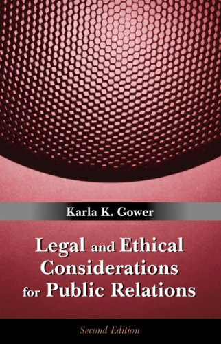Legal and Ethical Considerations for Public Relations  2nd 2008 edition cover