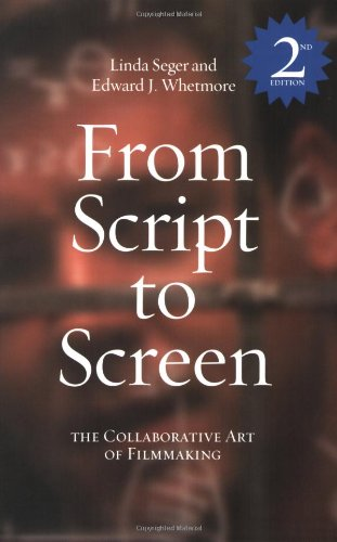 From Script to Screen 2 The Collaborative Art of Filmmaking 2nd 2003 edition cover