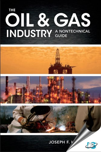 Oil and Gas Industry A Nontechnical Guide  2012 edition cover