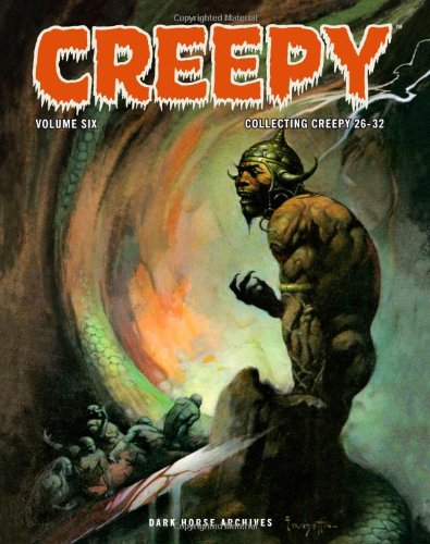 Creepy Archives Volume 6   2010 9781595823540 Front Cover
