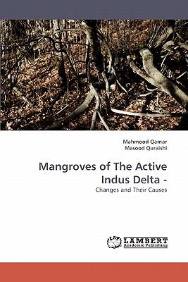 Mangroves of the Active Indus Delta -  N/A 9783838346540 Front Cover