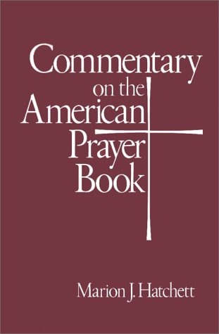 Commentary on the American Prayer Book  N/A 9780060635541 Front Cover