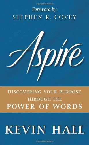 Aspire Discovering Your Purpose Through the Power of Words  2010 edition cover