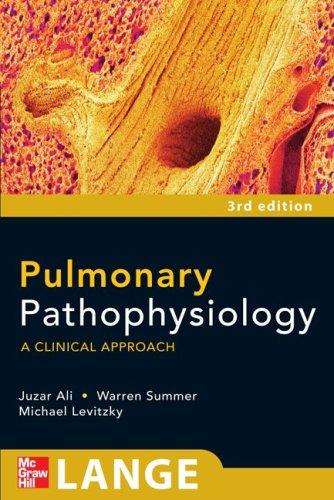 Pulmonary Pathophysiology A Clinical Approach 3rd 2010 edition cover