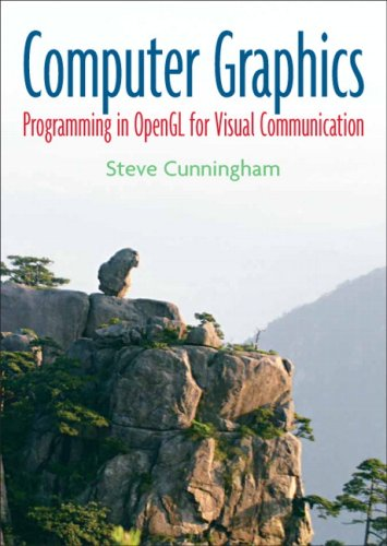 Computer Graphics Programming in OpenGL for Visual Communication  2007 edition cover