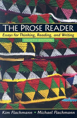 Prose Reader Essays for Thinking, Reading and Writing 8th 2008 edition cover