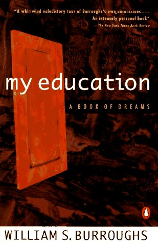 My Education A Book of Dreams  1996 9780140094541 Front Cover