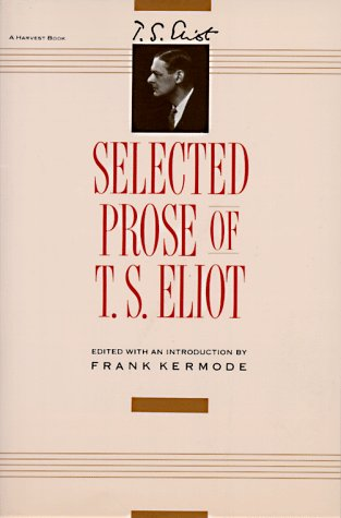 Selected Prose of T. S. Eliot   1975 (Reprint) edition cover