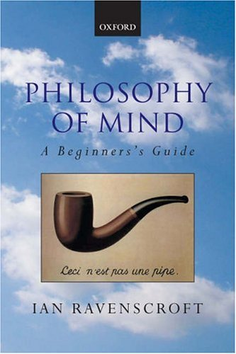 Philosophy of Mind A Beginner's Guide  2004 9780199252541 Front Cover