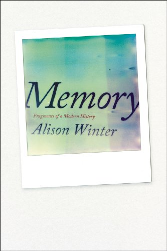 Memory Fragments of a Modern History  2013 9780226084541 Front Cover