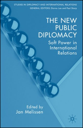 New Public Diplomacy Soft Power in International Relations  2005 edition cover