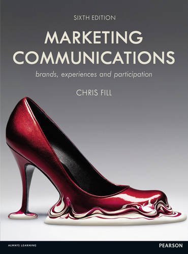 Marketing Communications Brands, Experiences and Participation 6th 2013 (Revised) 9780273770541 Front Cover