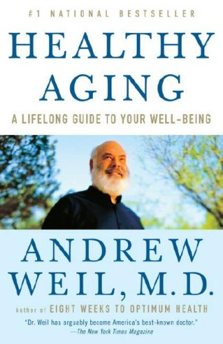 Healthy Aging A Lifelong Guide to Your Well-Being N/A edition cover