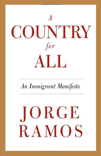 Country for All An Immigrant Manifesto  2009 edition cover
