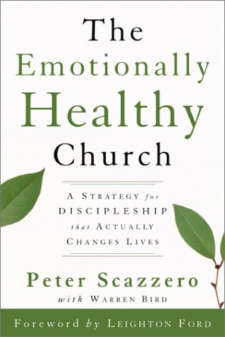 Emotionally Healthy Church A Strategy for Discipleship That Actually Changes Lives  2003 9780310246541 Front Cover