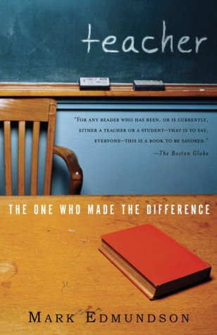 Teacher The One Who Made the Difference N/A edition cover