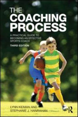 Coaching Process A Practical Guide to Becoming an Effective Sports Coach 3rd 2011 edition cover