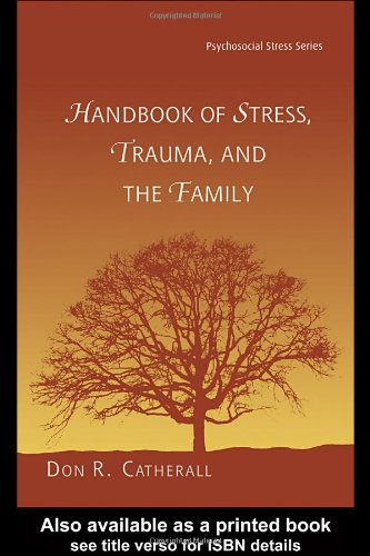 Handbook of Stress, Trauma, and the Family   2004 edition cover