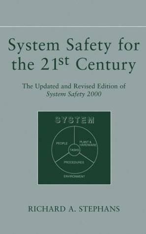 System Safety for the 21st Century The Updated and Revised Edition of System Safety 2000 2nd 2004 (Revised) edition cover