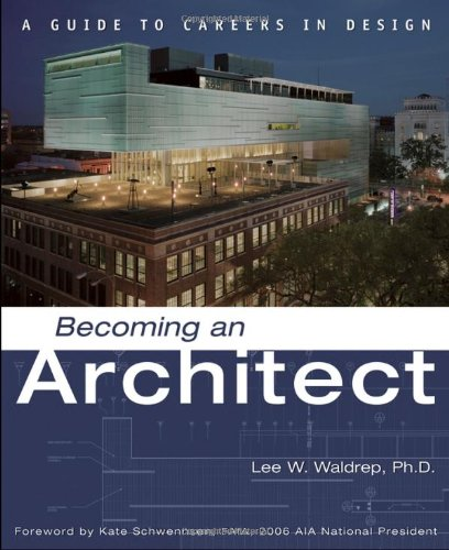 Becoming an Architect A Guide to Careers in Design  2006 edition cover