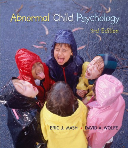 Abnormal Child Psychology  3rd 2007 (Revised) 9780495093541 Front Cover