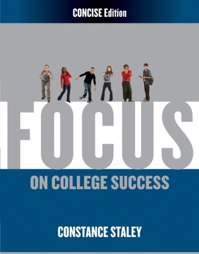 FOCUS on College Success, Concise Edition   2010 9780495569541 Front Cover