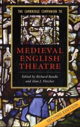 Cambridge Companion to Medieval English Theatre  2nd 2008 (Revised) edition cover