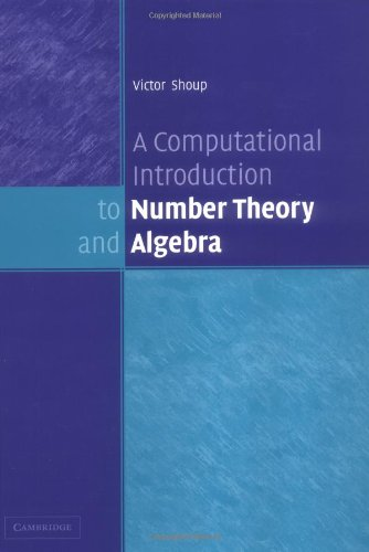 Computational Introduction to Number Theory and Algebra   2005 9780521851541 Front Cover